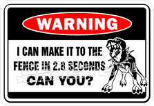 Warning I Can Make It To Fence Decal Sticker