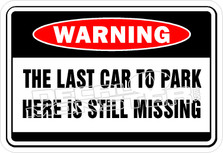 Last Car To Park Still Missing Decal Sticker