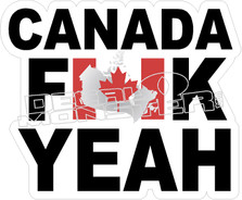 Canada Fuck Yeah Decal Sticker