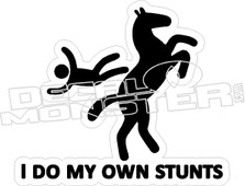 Do Own Stunts Horse Rider Decal Sticker