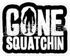 Gone Squatchin Decal Sticker