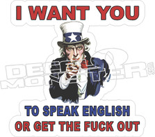 I Want You To Speak English Decal Sticker
