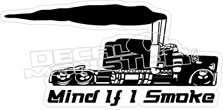 Mind If I Smoke Decal Sticker