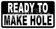 Ready To Make Hole Decal Sticker