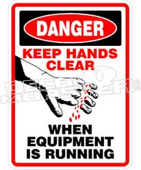 Danger Keep Hands Clear Decal Sticker