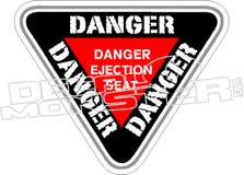 Danger Ejection Seat Decal Sticker