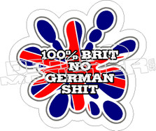 100 Brit No German Shit Decal Sticker