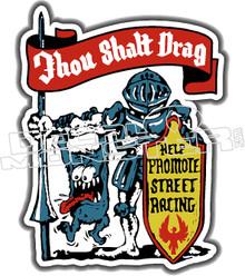 Thou Shalt Drag Decal Sticker