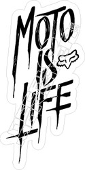 Fox Moto Is Life Decal Sticker