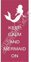 Keep Calm Mermaid On Decal Sticker