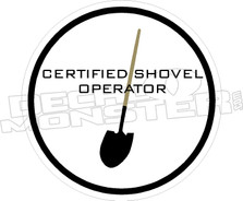 Certified Shovel Operator Decal Sticker