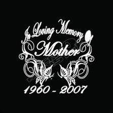 In Loving Memory Mother 63 Decal Sticker