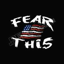 Fear This USA Flag Decal Sticker