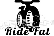 Ride Fat Bike Decal Sticker