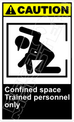 Caution 026V - confined space trained personnel only