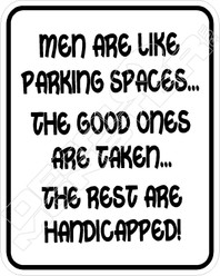 Men are like Parking Spaces