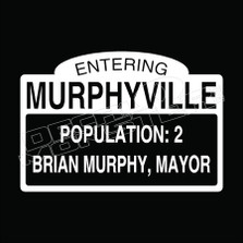 Murphyville Mayor Sign