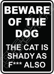 Beware of Dog Cat Shady 2