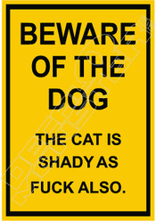 Beware of Dog cat shady