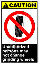 Caution 289V - unauthorized persons may not change grinding wheels