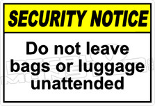 security 004H - do not leave bags or luggage unattended