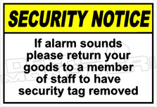 security 006H - if alarm sounds please return your goods