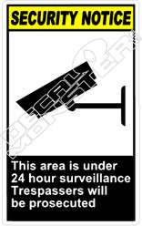 security 017V - this area is under 24 hour surveillance