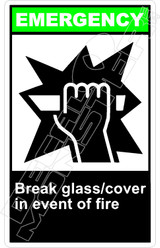 Emergency 004V - break glass cover in event of fire