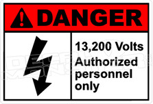 Danger 001H - 13,200 volts authorized personnel only