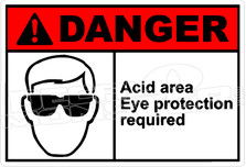 Danger 014H - acid area eye protection required