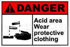 Danger 015H - acid area wear protective clothing