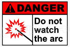 Danger 081H - do not watch the arc