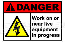 Danger 343H - work on or near live equipment in progress