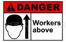 Danger 344H - workers above