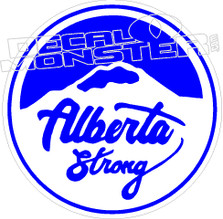 Alberta Strong2 Fort Mac McMurray 2016 Fire Decal Sticker