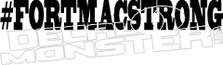 Hashtag #FortMacStrong2 2016 Fire Decal Sticker