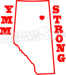 Fort Mac YMM Strong Province McMurray 2016 Fire Decal Sticker