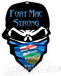 Fort Mac Strong Alberta Outlaw McMurray 2016 Fire Decal Sticker