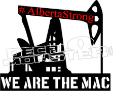 #Albertastrong WE ARE THE MAC