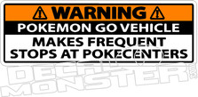 Pokemon Go Vehicle Frequent Stops At Pokecenters Decal Sticker DM