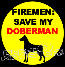 Fireman Save My Doberman