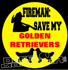 Fireman Save My Golden Retrievers