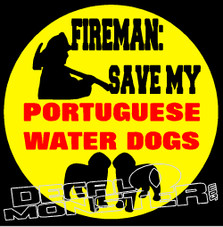 Fireman Save My Portuguese Water Dogs