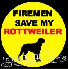 Fireman Save My Rottweiler