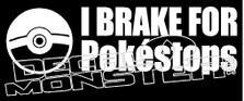 I Brake For Pokestops Pokemon Go Decal Sticker