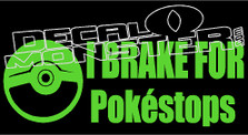 I Brake For Pokestops Pokemon Go Decal Sticker