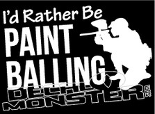 I'd Rather Be Paintballing Decal Sticker