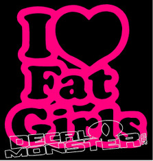 I Heart Love Fat Girls Decal Sticker
