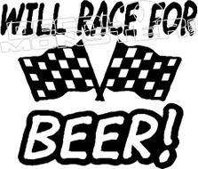 Will Race For Beer Decal Sticker
