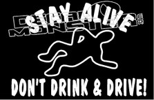 Stay Alive Don't Drink and Drive Decal Sticker